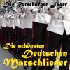 Die schönsten deutschen Marschlieder - Die Ratzeburger Jäger