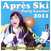 Après Ski Party-Lawine! Die geilsten Hits von den Baller-Hütten 2011