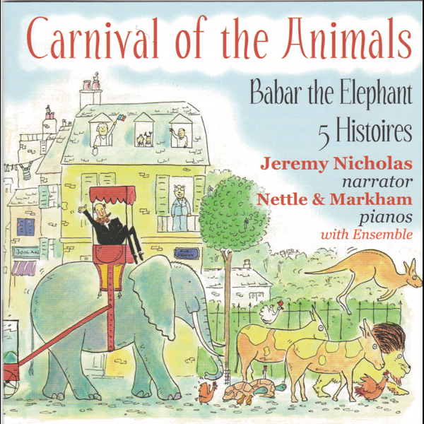 Carnival of the Animals by Nettle and Markham