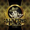 Jalapeno Funk, Vol. 3 (Bonus Track Version) - Various Artists