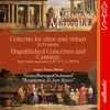Marcello: Concerto In D Minor - Unpublished Concertos and Cantatas