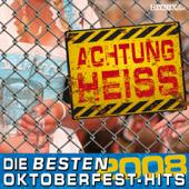 Achtung Heiss  Die Besten Oktoberfest Hits 2008-Various Artists