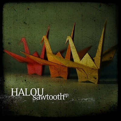 Sawtooth - EP - Halou
