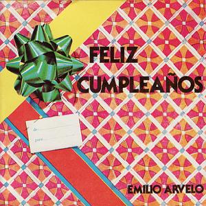 Emilio Arvelo - Feliz Cumpleaños