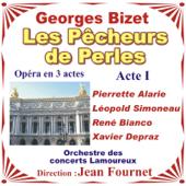 Bizet: Les Pêcheurs De Perles - Opéra En Trois Actes - Acte 1
