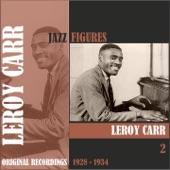 Leroy Carr - Papas On The House Top
