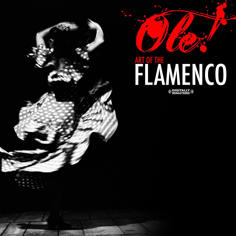 Ole! Art of the Flamenco