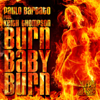Paolo Barbato - Burn Baby Burn (feat. Keith Thompson) [Vincent Valler Classic Mix] ilustración