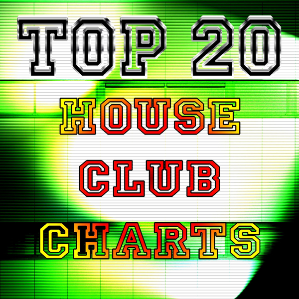 Top 20 House Club Charts Novecento Dance 2009