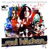 Soul Kitchen (Original Motion Picture Soundtrack)