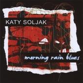 Katy Soljak - Morning Rain Blues