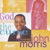Rev. John Morris - I'm So Glad