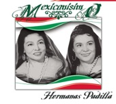 Las Hermanas Padilla - El Quelite (Album Version)