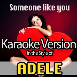 Adele - Someone Like You recorded by Hana_M_P and FantasiaMckinney on Sing!  Sing your favorite songs with lyrics and duet with celebrities.
