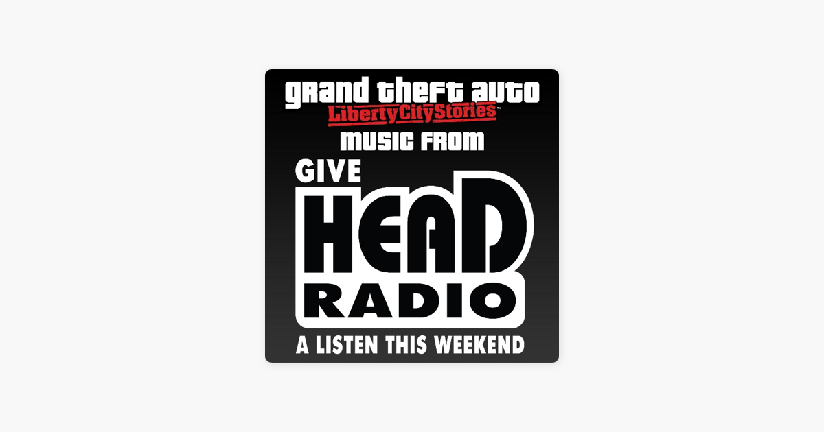 ‎Grand Theft Auto: Liberty City Stories - Music from Head Radio (Original  Video Game Soundtrack) by Various Artists