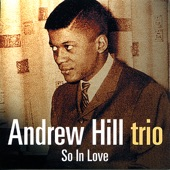 Andrew Hill Trio - Spring Is Here