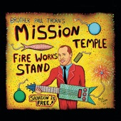 Paul Thorn - Mission Temple Fireworks Stand