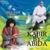 Kabir By Abida songs