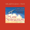 Esther Hicks & Jerry Hicks - Ask and It Is Given, Volume 1: The Law of Attraction (Unabridged) artwork