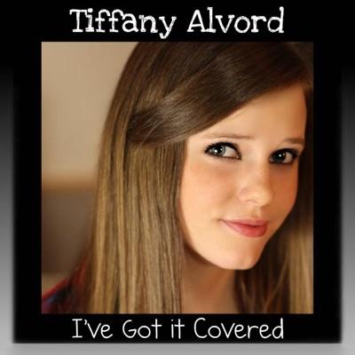 I've Got It Covered - Tiffany Alvord