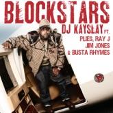 Blockstars (feat. Plies, Ray J, Jim Jones, Busta Rhymes) - Single