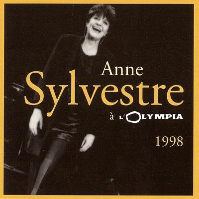 Anne Sylvestre à l'Olympia 1998 (Live) - Anne Sylvestre