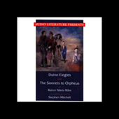 Duino Elegies and The Sonnets to Orpheus (Unabridged)