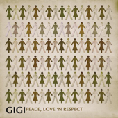 Peace, Love And Respect-GIGI
