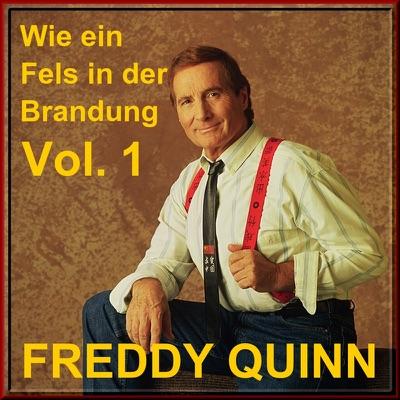 Wie ein Fels in der Brandung, Vol. 1 - Freddy Quinn