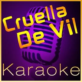 Cruella de Vil - (In the Style of Selena Gomez) [Karaoke] - Single by High  Frequency Karaoke