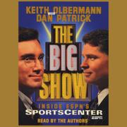 Download The Big Show: Inside ESPN's Sportscenter Audio Book