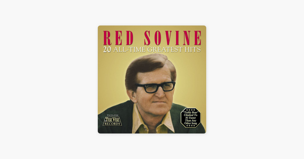 Red Sovine: 20 All-Time Greatest Hits by Red Sovine