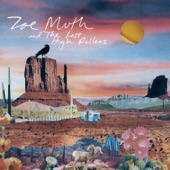 Zoe Muth and the Lost High Rollers - You Only Believe Me When I'm Crying
