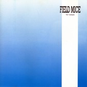 The Field Mice - Five Moments