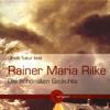 Rainer Maria Rilke - Rainer Maria Rilke - Die schönsten Gedichte Grafik