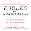 Nassim Nicholas Taleb - Fooled by Randomness: The Hidden Role of Chance in Life and in the Markets (Unabridged) artwork