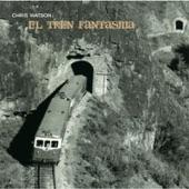 Chris Watson - El Divisadero