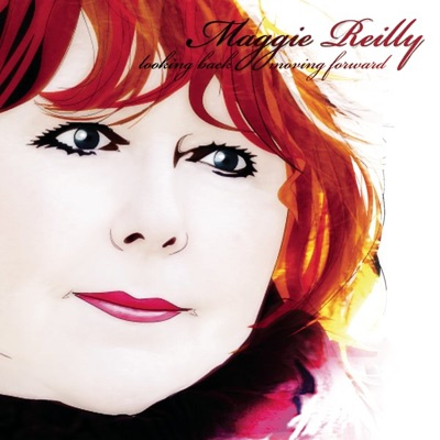 Looking Back, Moving Forward - Maggie Reilly