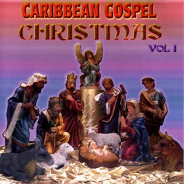 Caribbean Gospel - Christmas (Vol. 1) by Various Artists on Apple ...