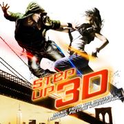 Step Up 3D (Music from the Original Motion Picture Soundtrack) - Multi-interprètes
