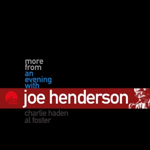 More from an Evening With Joe Henderson (Live)