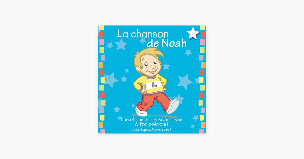 La Chanson De Noah Album Personnalisé Par Le Prénom By Leopold Et Mirabelle On Itunes