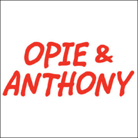 Opie & Anthony, Jason Bateman, Ryan Reynolds, And Michael Ian Black, August 3, 2011 audiobook