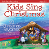 Kids Sing Christmas - The Wonder Kids