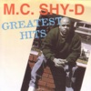 Greatest Hits: MC Shy-D