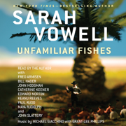 Download Unfamiliar Fishes (Unabridged) Audio Book