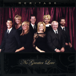 Heritage Singers - No Greater Love