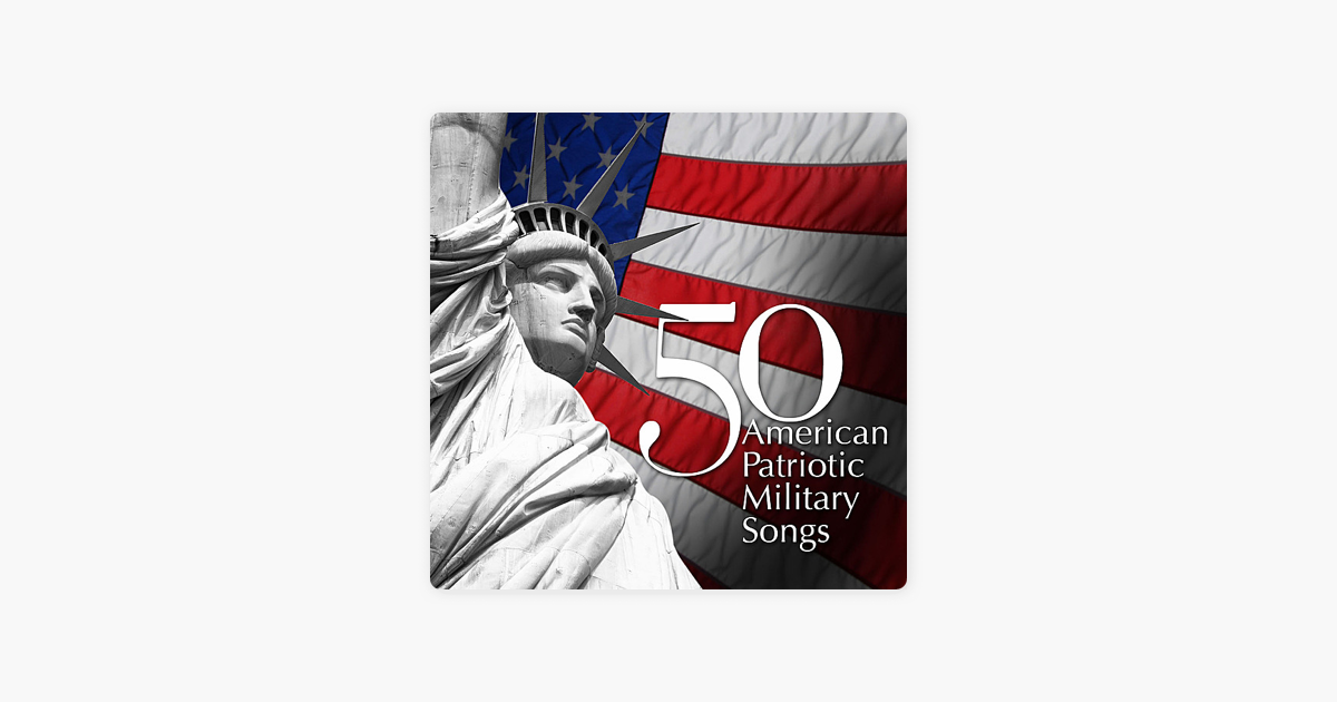 50 American Patriotic Military Songs by Various US Military Bands