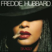 Freddie Hubbard - Happiness Is Now
