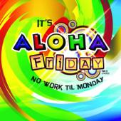 Download Aloha Friday - Kimo Kahoano Mp3 free